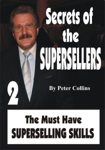 Secrets of the Superseller - Book 2/6 - The Must Have Superselling Skills