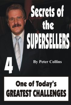 Secrets of the Superseller - Book 4/6 - One of Today's Greatest Challenges