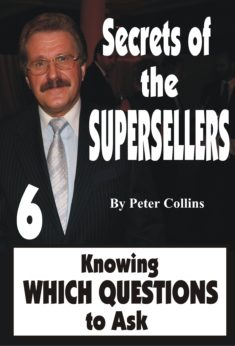 Secrets of the Superseller - Book 6/6 - Knowing Which Questions to Ask