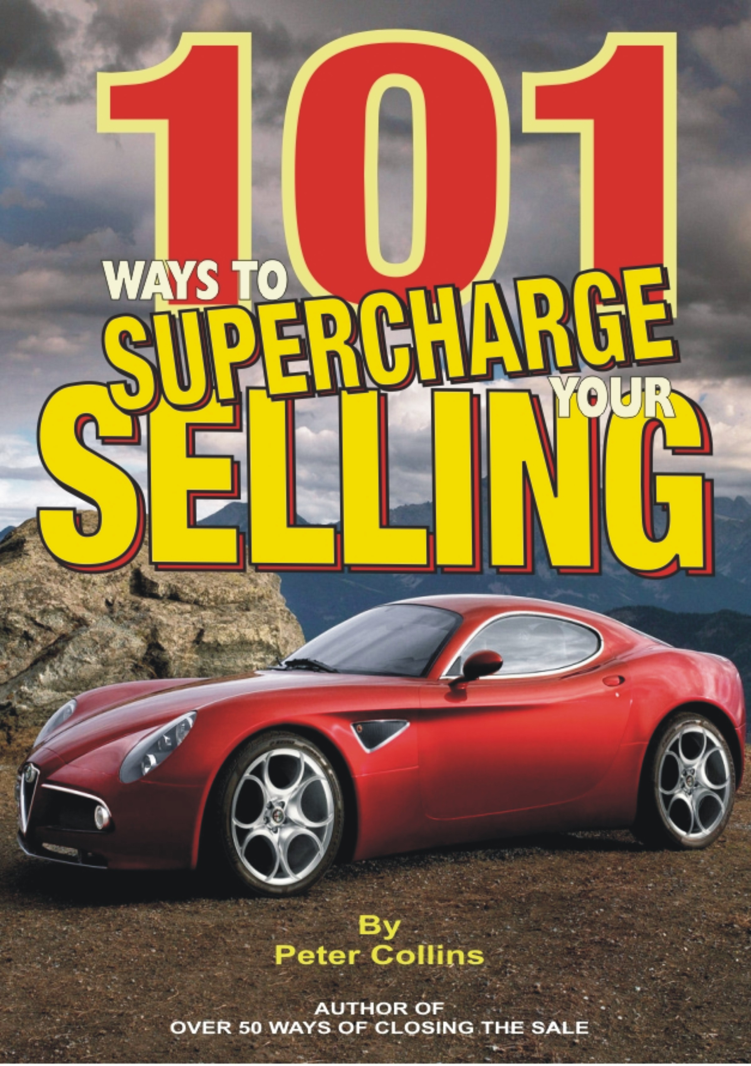 Peter collins books full list 101 ways to supercharge your selling e book solutioingenieria Images