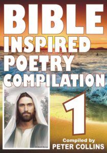 Bible Inspired Poetry Compilation - 1