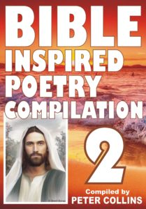 Bible Inspired Poetry Compilation - 2