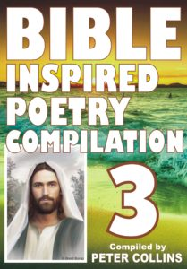 Bible Inspired Poetry Compilation - 3