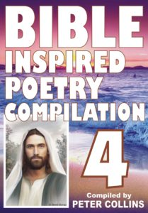 Bible Inspired Poetry Compilation - 4