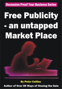 Free Publicity - an untapped Market Place