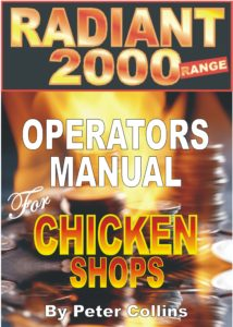 Radiant Chicken Shop Operators Manual