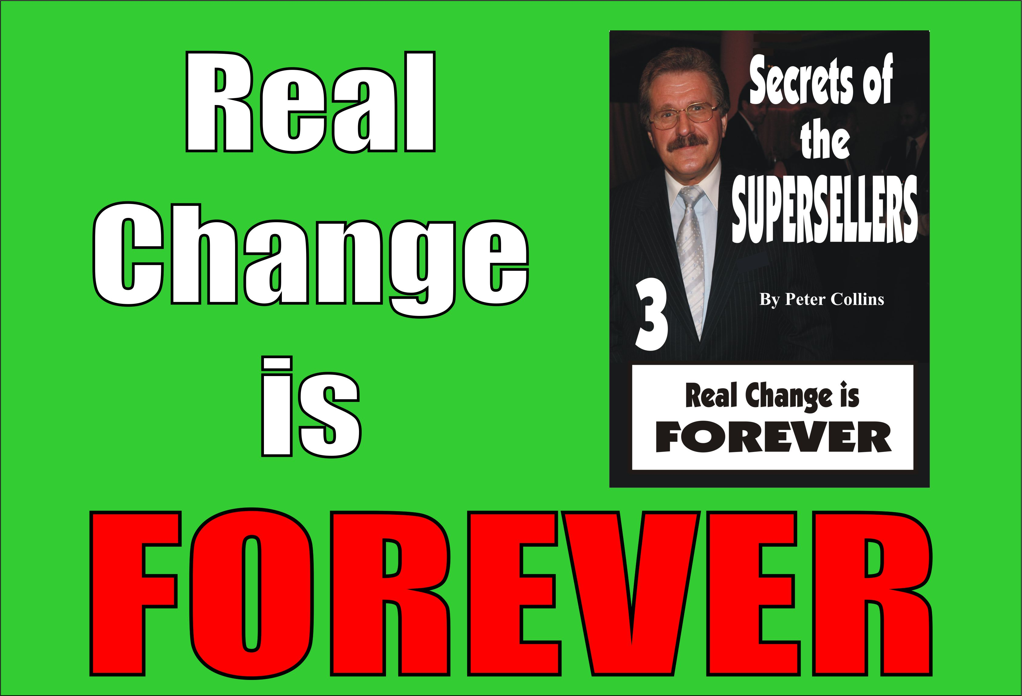 Real Change if FOREVER