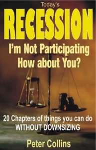 Today's Recession - I am Not Participating