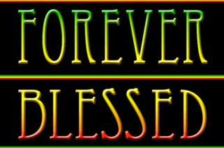 Remain Forever Blessed