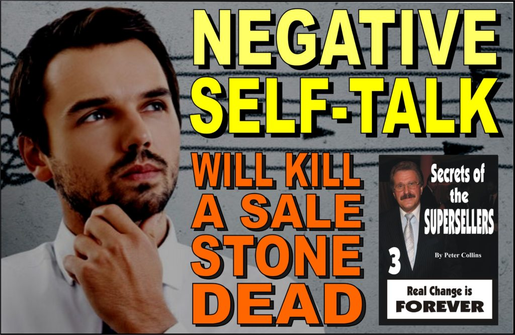Negative Self-Talk Will Kill a Sale Stone Dead