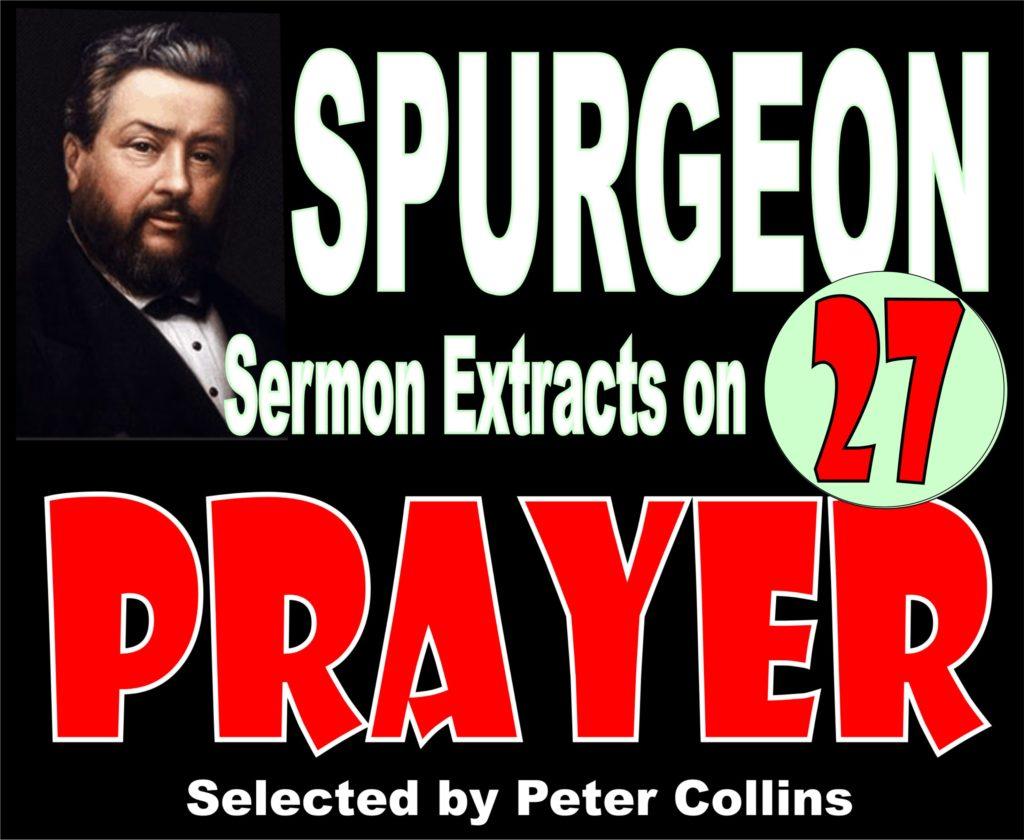 27. Spurgeon on Prayer