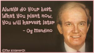 Always-Best-Do-Plant-Harvest-Mandino