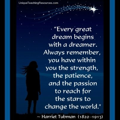 Begins-Dream-Great-Strength-Patience-Tubman
