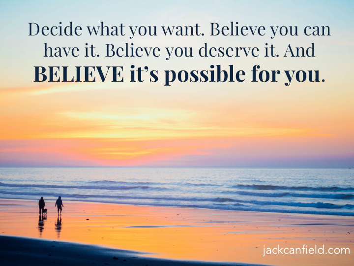 Canfield-Believe-Decide-Want-Have-Possible