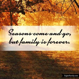 Come-Seasons-Go-Family-Ziglar