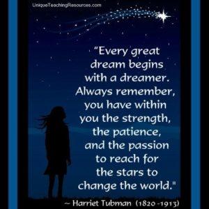 Dream-Great-Strength-Patience-Begins-Tubman