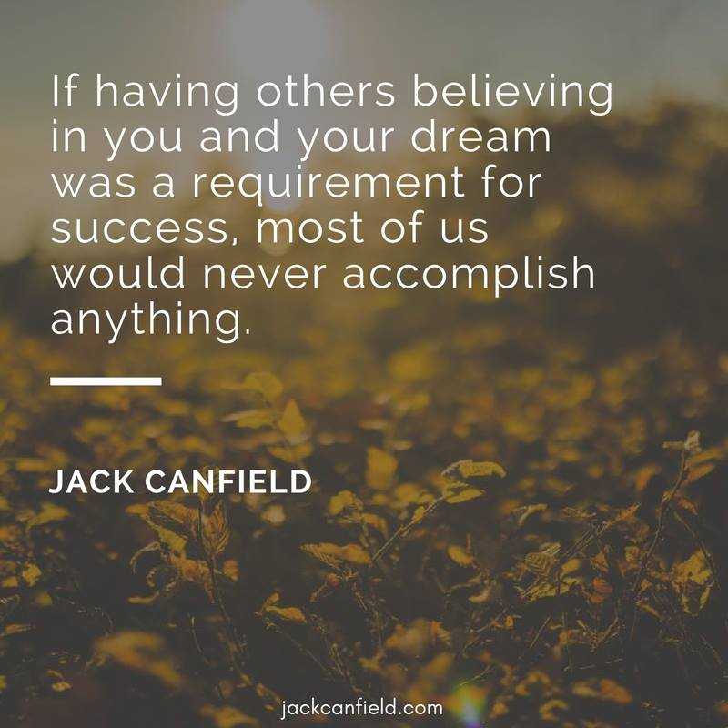 Dream-Requirement-Success-Accomplish-Believing-Others-Canfield