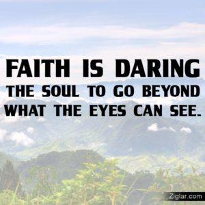 Faith-See-Beyond-Daring-Eyes-Ziglar