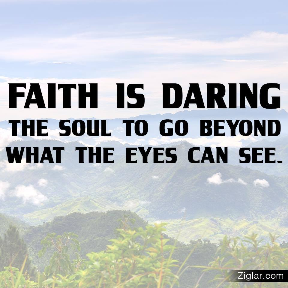Faith-See-Beyond-Daring-Eyes-Ziglar
