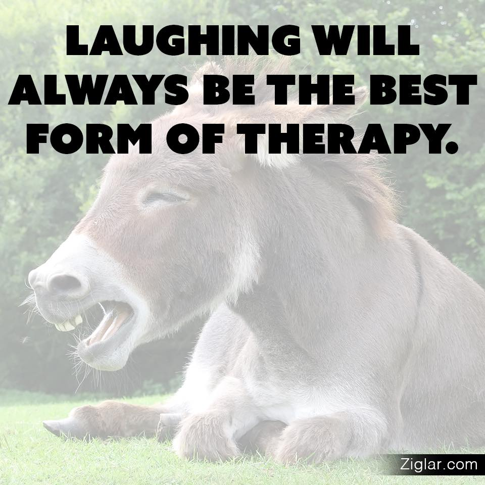 Laughter-Form-Therapy-Always-Best-Ziglar