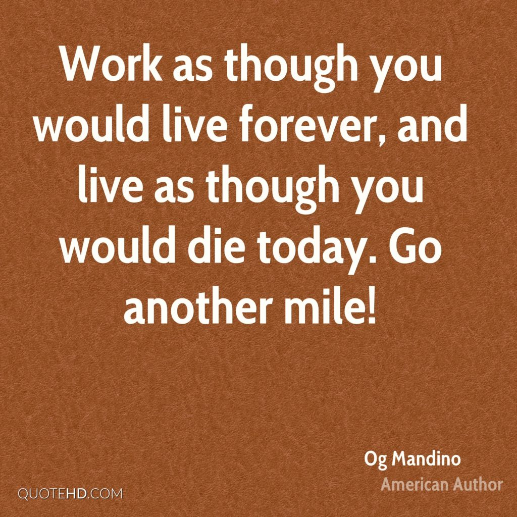 Mandino-Another-Die-Live-Work-Today