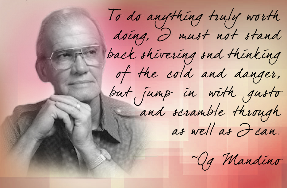 Mandino-Anything-Worth-Doing-Danger
