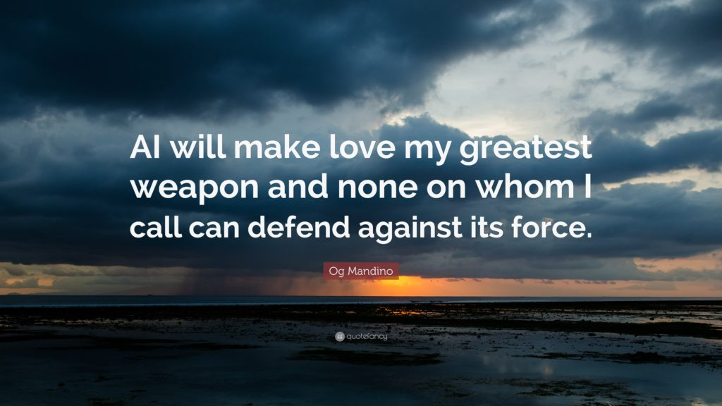 Mandino-Call-Defend-Force-Love-Greatest-Weapon-None