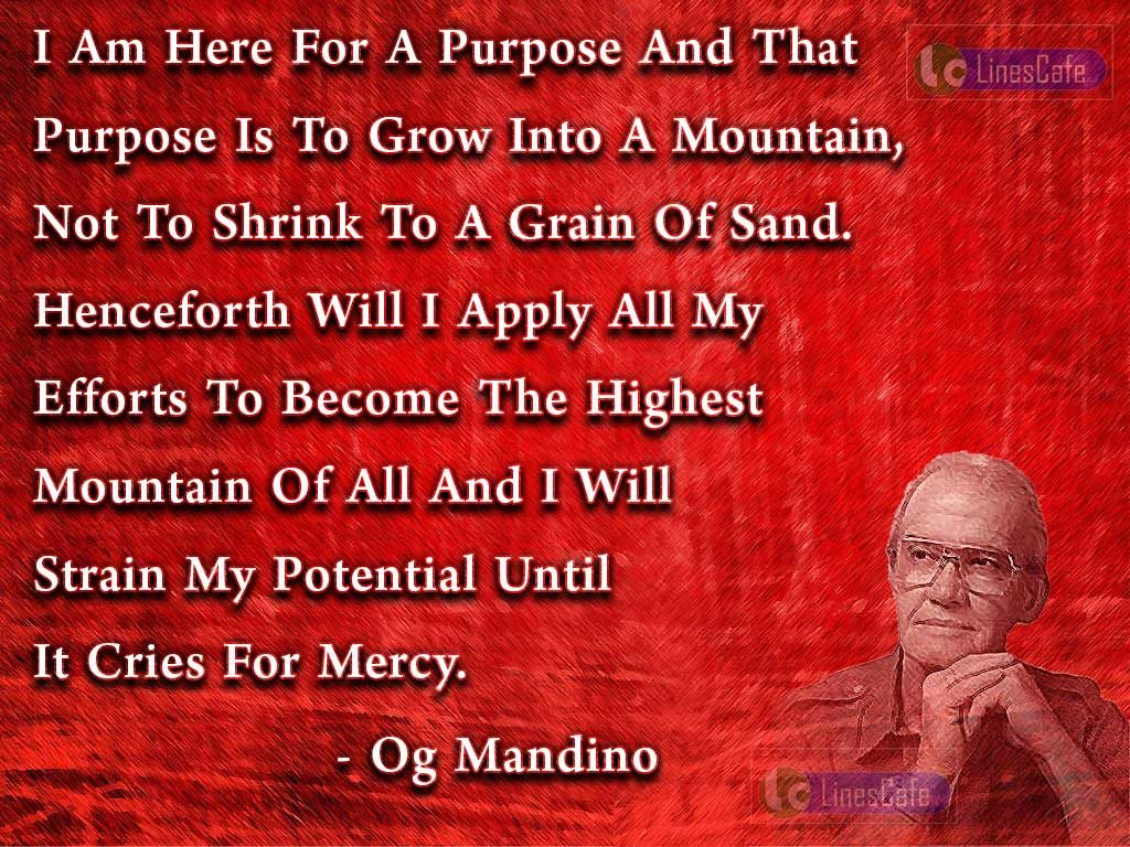 Mandino-Cries-Efforts-Grow-Purpose-Sand