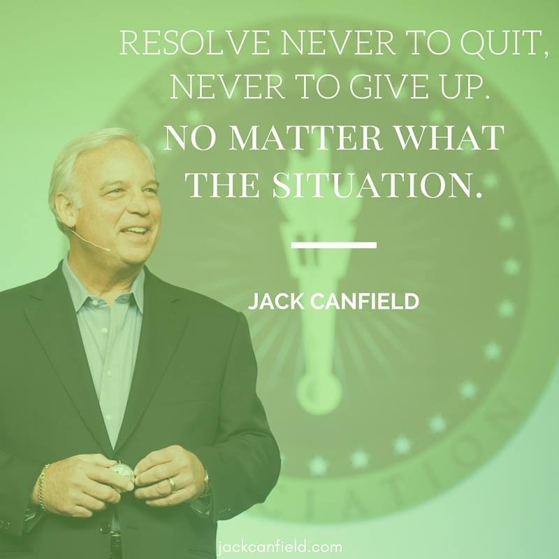 Matter-Situation-Resolve-Never-Quit-Give-Canfield