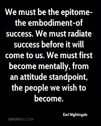 Mentally-Attitude-Become-Embodiment-Success-Radiate-Nightingale