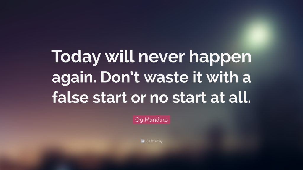 Never-Happen-Waste-False-Start-Again-Today-Mandino