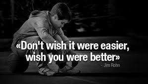 Rohn-Better-Dont-Wish-Easier