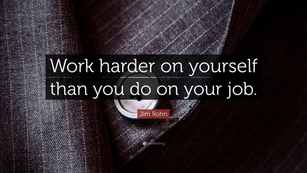 Rohn-Work-Harder-Yourself-Job