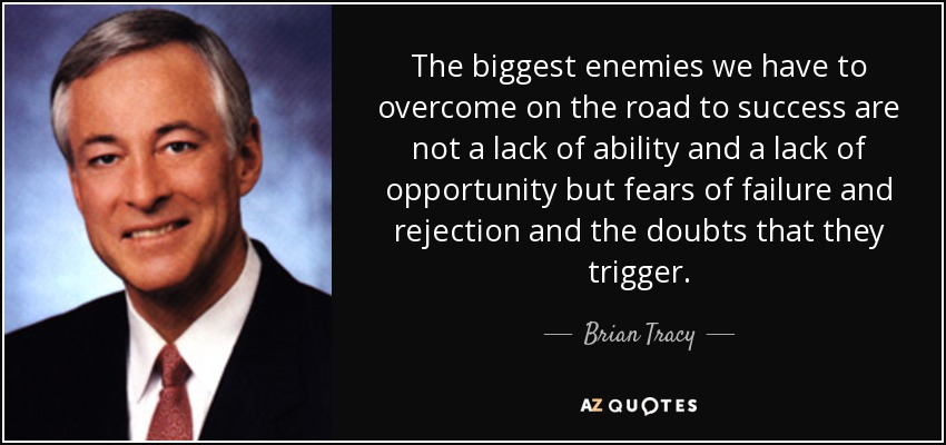 road-to-success-lack-ability-biggest-enemies-overcome-tracy
