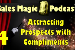 Attracting Prospects with Compliments