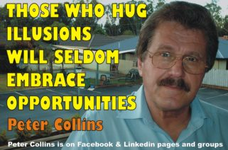 DON'T HUG ILLUSIONS - EMBRACE OPPORTUNITIES