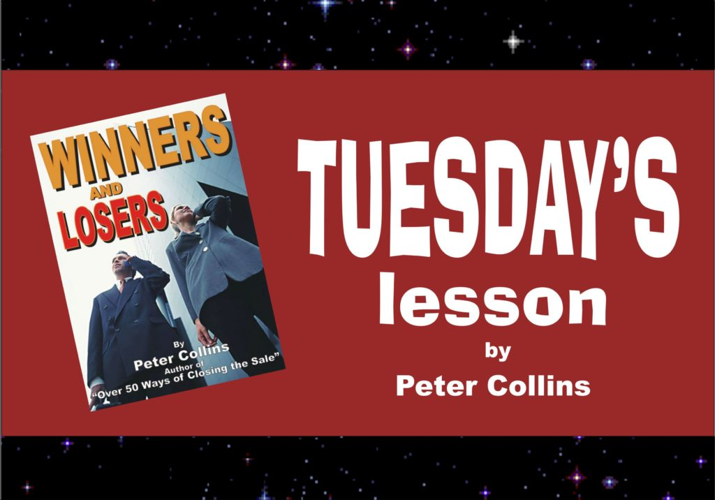 FROM LOSING TO BECOMING A LOSER - Peter Collins, Profit Maker Sales