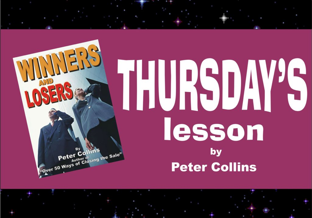 THERE IS A HUGE DIFFERENCE BETWEEN WINNERS AND LOSERS, Peter Collins, Profit Maker Sales