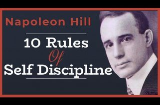 Napoleon Hill - 10 Rules of Discipline You Must See