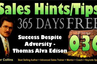 Success Despite Adversity - Thomas A Edison