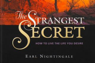 Earl Nightingale - The Strangest Secret