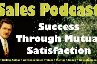 Success Through Mutual Satisfaction