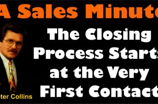 A Sales Minute 017 The Closing Process Starts at the Very First Contact