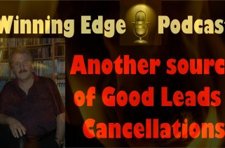 Sales Podcast 006 - Another Good Source if Leads Cancellations