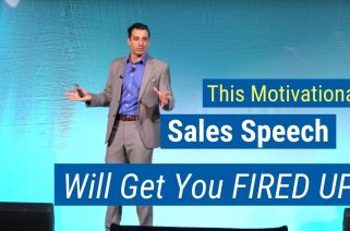 This Motivational Sales Speech Will Get You Fired Up! By Marc Wayshak