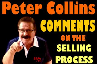 Peter Collins Comments on the Selling Process