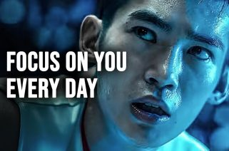 FOCUS ON YOU EVERY DAY - Best Motivational Video 2021