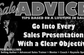 Sales Podcast 026 Go Into Every Sales Presentation With a Clear Objective - Peter Collins